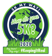 5K MY WAY! ~ Any Town ~ Any Way ~ HOW DO YOU 5K?