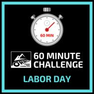 60 Minute Challenge - Labor Day