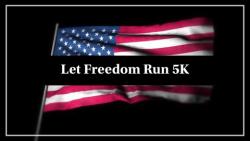 Let Freedom Run 5K