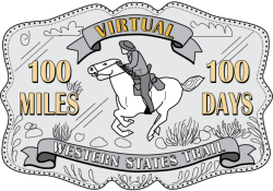 2020 Tevis Cup - Virtual Western States Trail - 100 Miles in 100 Days