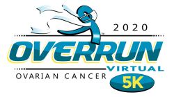 The OVERRUN Ovarian Cancer VIRTUAL 5k & 1 Mile Run/Walk