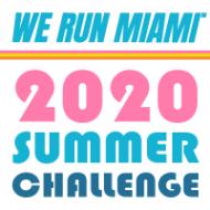 WE RUN MIAMI™ 2020 Summer Challenge
