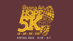 Racing for Hope 2020 Virtual 3K, 5K, 10K & 1K Youth Fun Run