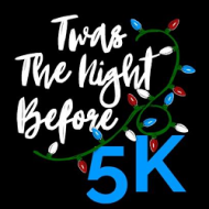 Twas the Night Before 5K
