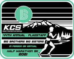 Big Brothers Big Sisters of Flagstaff Dave McKay Memorial Half Marathon and 5K Run/Walk (Virtual or Regular)