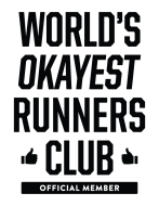 World's Okayest Runners Club!