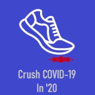 Crush COVID-19 in '20