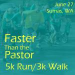 Faster Than the Pastor 5k Run/Walk