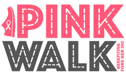 Pink Walk Benefiting Fore Her