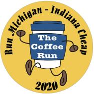 The Coffee Run - Run Michigan/Indiana Cheap