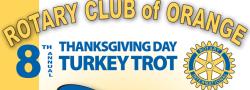 9th Annual Rotary Club of Orange 5K Turkey Trot & Fun Walk