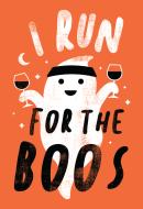 I Run 4 The Boos!