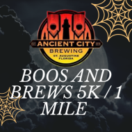 Ancient City Brewing Boos and Brews 5k Race / 1 mile fun run