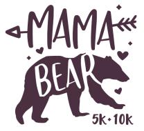MaMa Bear Virtual 5K/10K Challenge!