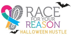 Race for Your Reason -               Halloween Hustle