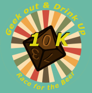 Geek out & Drink up 10k Race for the Beer 2020