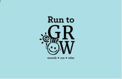 Run to GROW