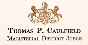 Thomas P. Caulfield, Judge