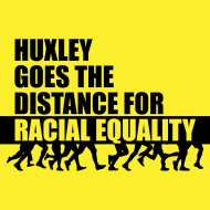 Huxley Goes the Distance for Racial Equality