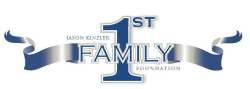 Jason Kinzler Family First Foundation