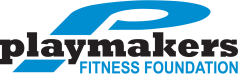 Playmakers Fitness Foundation