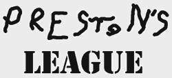 Preston's League