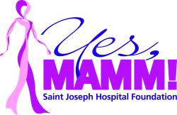 Saint Joseph Hospital Foundation's Yes Mamm! Program