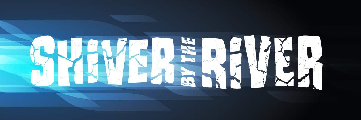 Shiver by the River #1 Banner Image