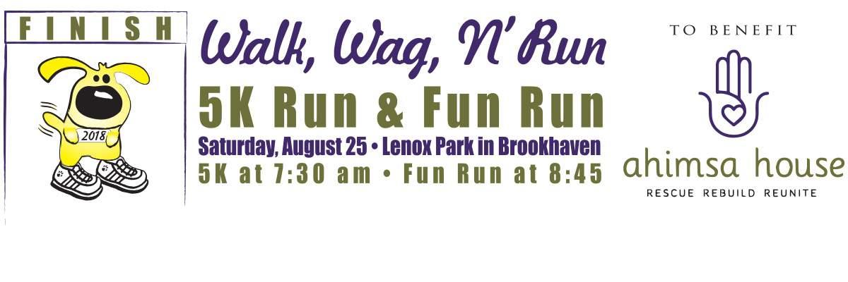 Walk, Wag, N' Run 5K Run & Fun Run Banner Image