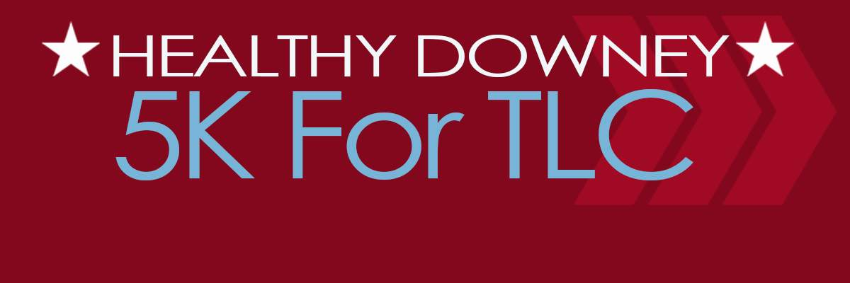Healthy Downey 5K for TLC Banner Image