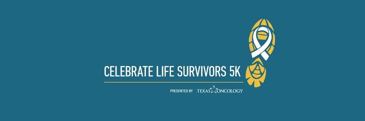 Celebrate Life Survivors 5k Run-Longview, TX Banner Image