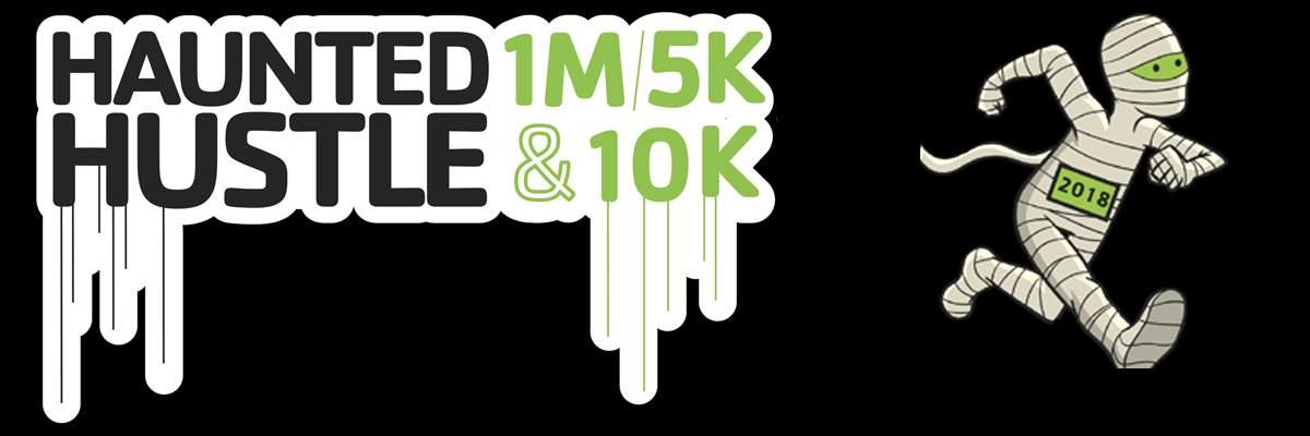 HAUNTED HUSTLE 1 mile, 5K & 10k Banner Image