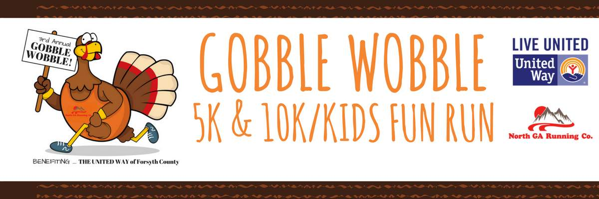 Thanksgiving Day Gobble Wobble 5k & 10k/ Kids Fun Run                           Banner Image
