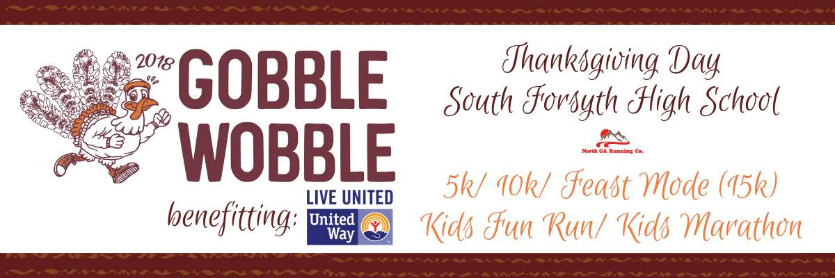 Thanksgiving Day Gobble Wobble 5k/10k/FEAST MODE CHALLENGE/KIDS MARATHON & KIDS FUN RUN Banner Image