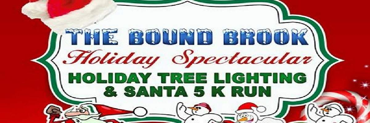 Bound Brook 5K Santa Run and Holiday Spectacular  Banner Image