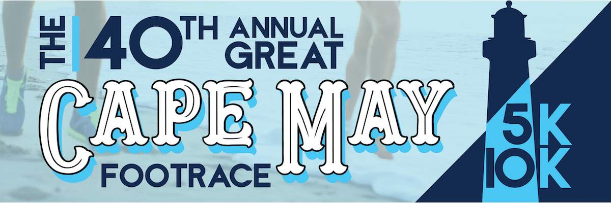 40th Annual Great Cape May Foot Race Banner Image