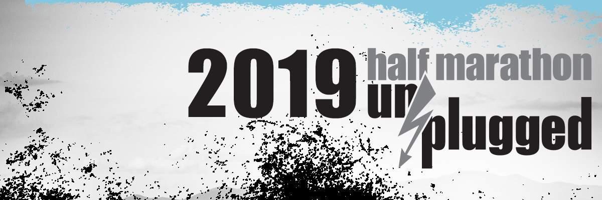 2019 Half Marathon Unplugged Banner Image