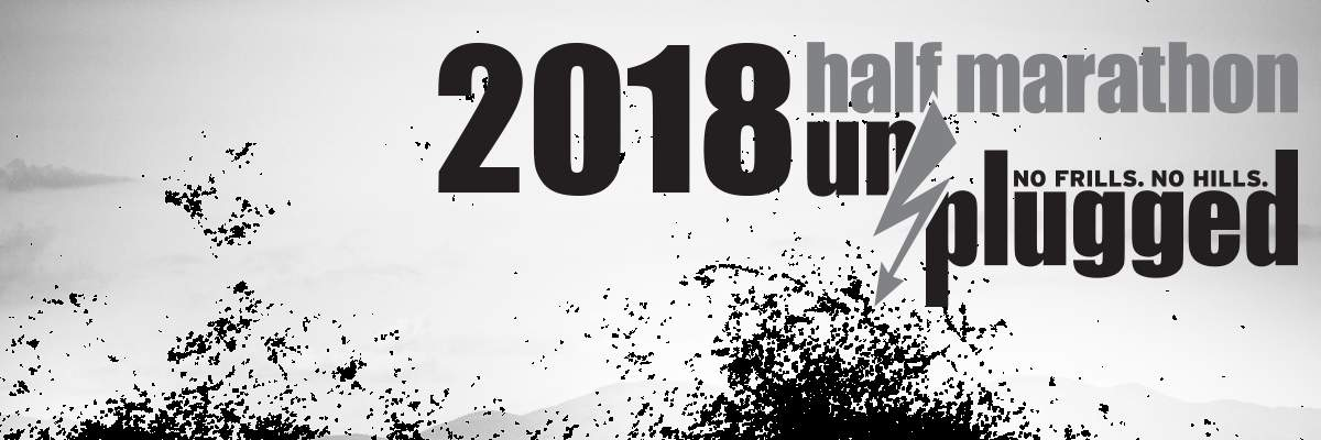 2018 Half Marathon Unplugged Banner Image