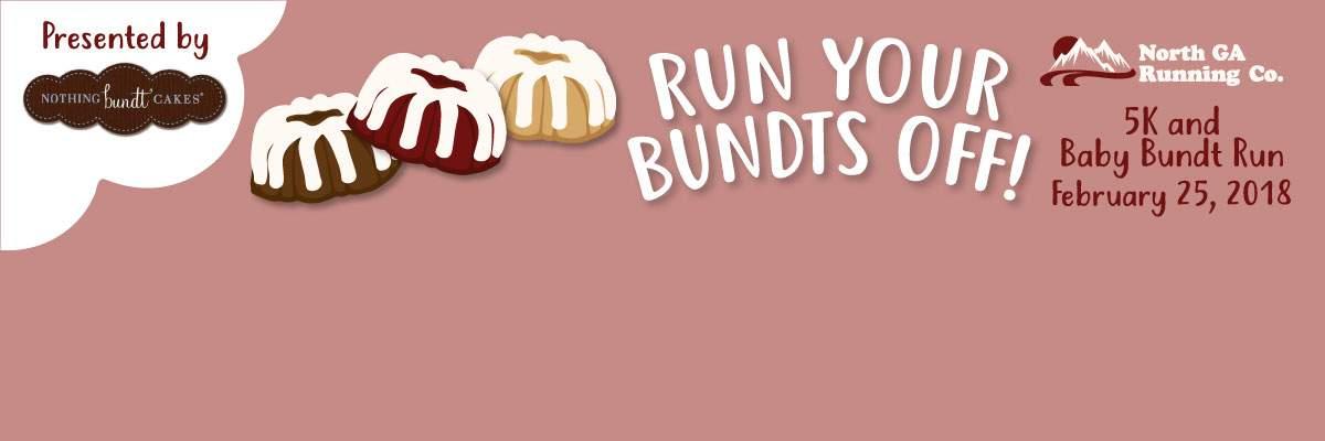 Run Your Bundts Off 5k & Baby Bundt Run  Banner Image