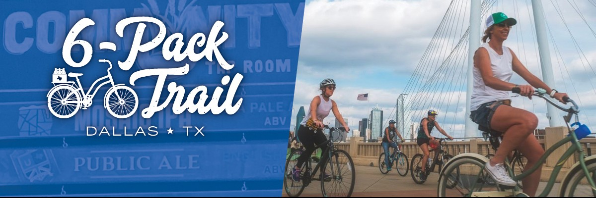 6-Pack Trail | Dallas | July 27, 2019 Banner Image