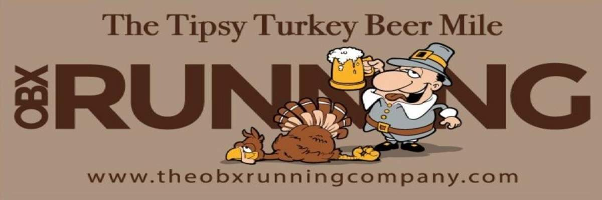 2nd annual Tipsy Turkey Beer Mile Banner Image