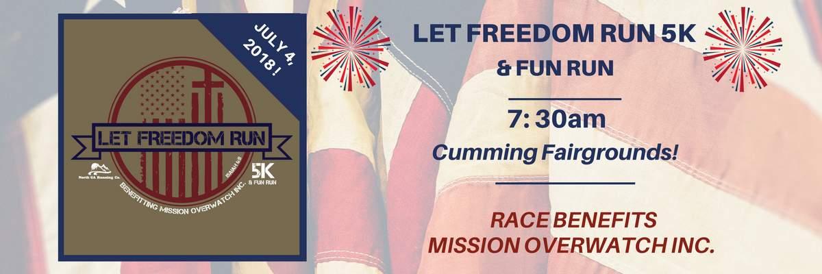 Let Freedom Run 5k & Kids Fun Run Banner Image