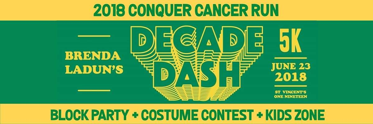 Brenda Ladun's Decade Dash & Block Party to Conquer Cancer Banner Image