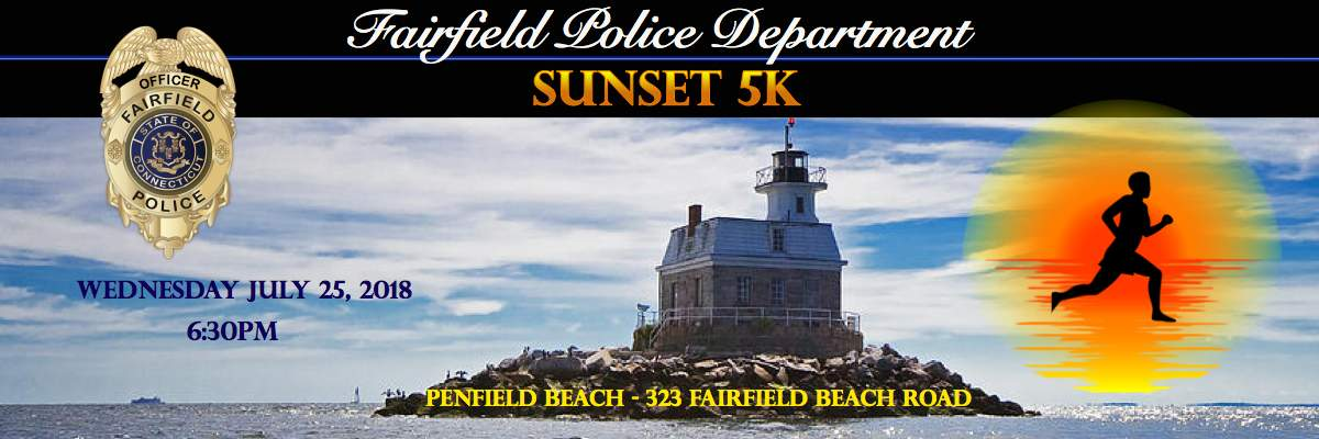 THE FAIRFIELD POLICE SUNSET 5K, One mile walk, and Kids & Cops Scamper Banner Image