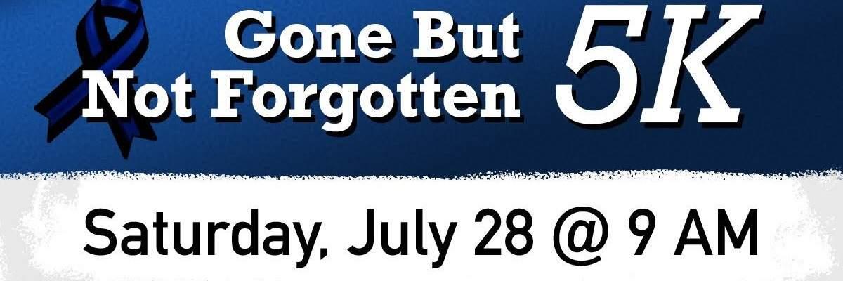 Gone but Not Forgotten 5K Banner Image