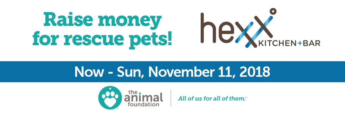 Hexx Kitchen + Bar Fundraiser For The Animal Foundation Banner Image