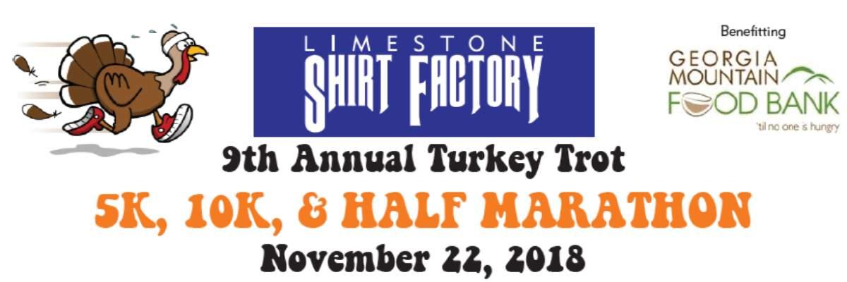 9th Annual Turkey Trot 5K/10K/Half Marathon presented by Limestone Shirt Factory Banner Image