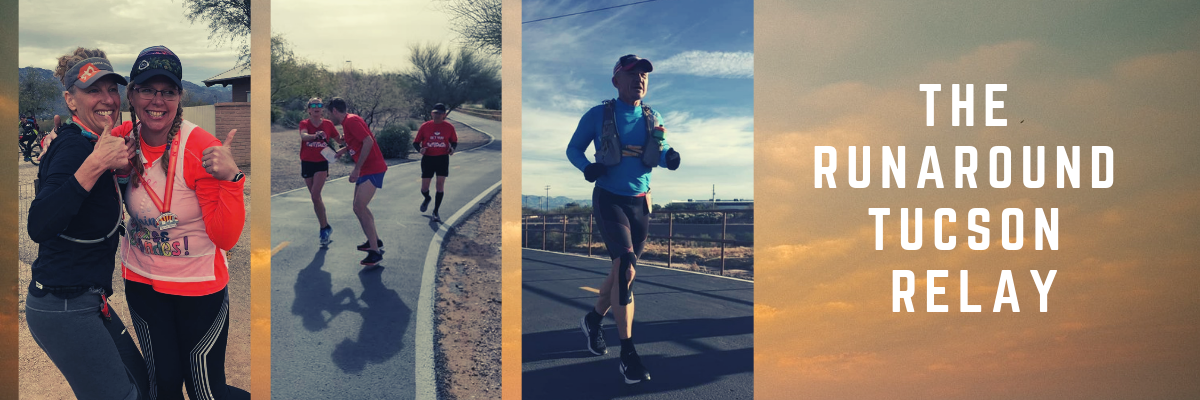 The RunAround Tucson Relay ~ p/b Tucson Medical Center Banner Image