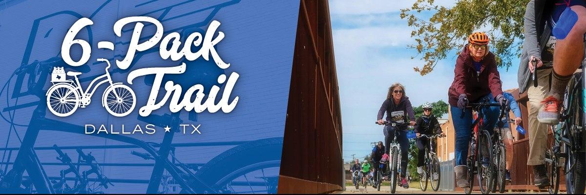 6-Pack Trail | Dallas | November 9, 2019 Banner Image