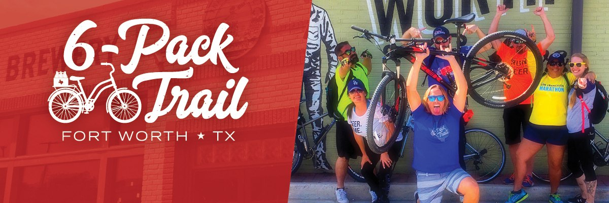 6-Pack Trail | Fort Worth | March 16, 2019 Banner Image